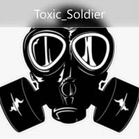 --Toxic_Soldier--
